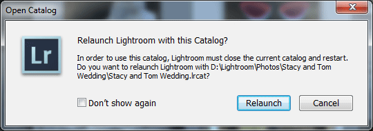 Relaunch Lightroom Catalog