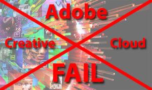 Adobe Creative Cloud Fail – Part 2