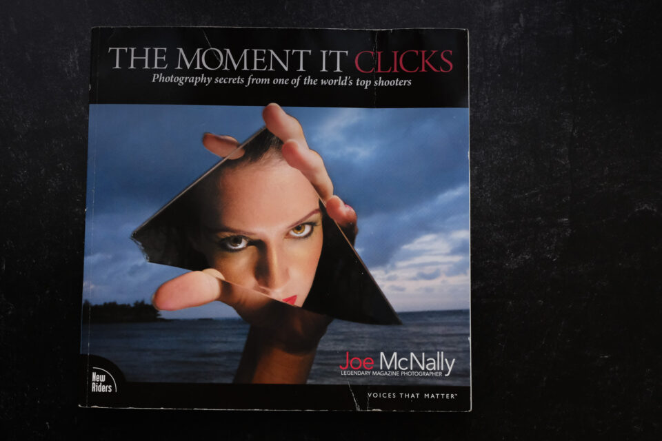 The Moment it Clicks by Joe McNally
